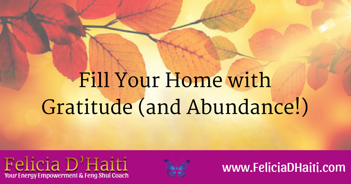 Fill Your Home with Gratitude (and Abundance!)