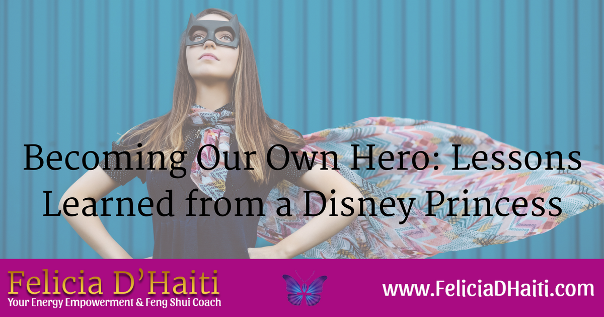 Becoming Our Own Hero: Lessons Learned from a Disney Princess